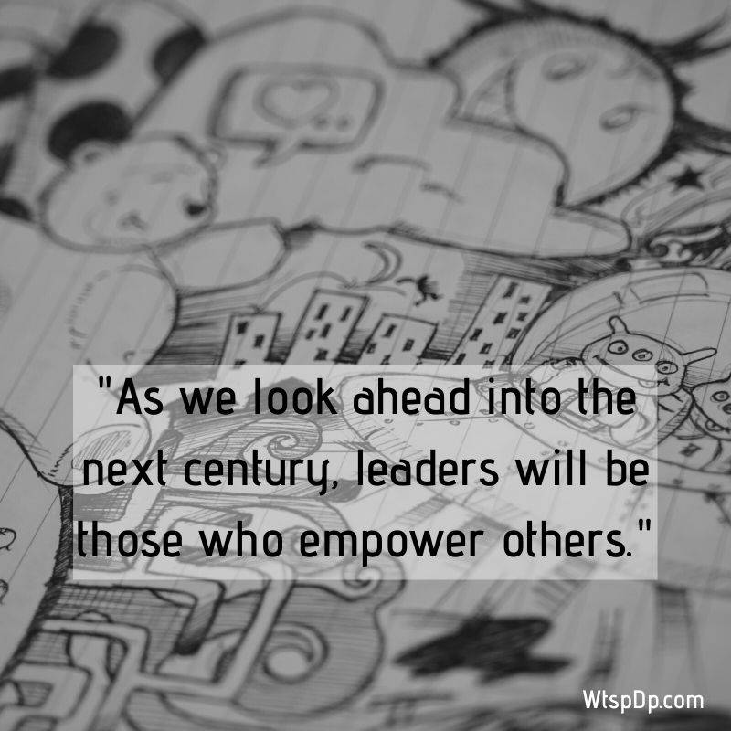 The leader empower others whatsapp dp image