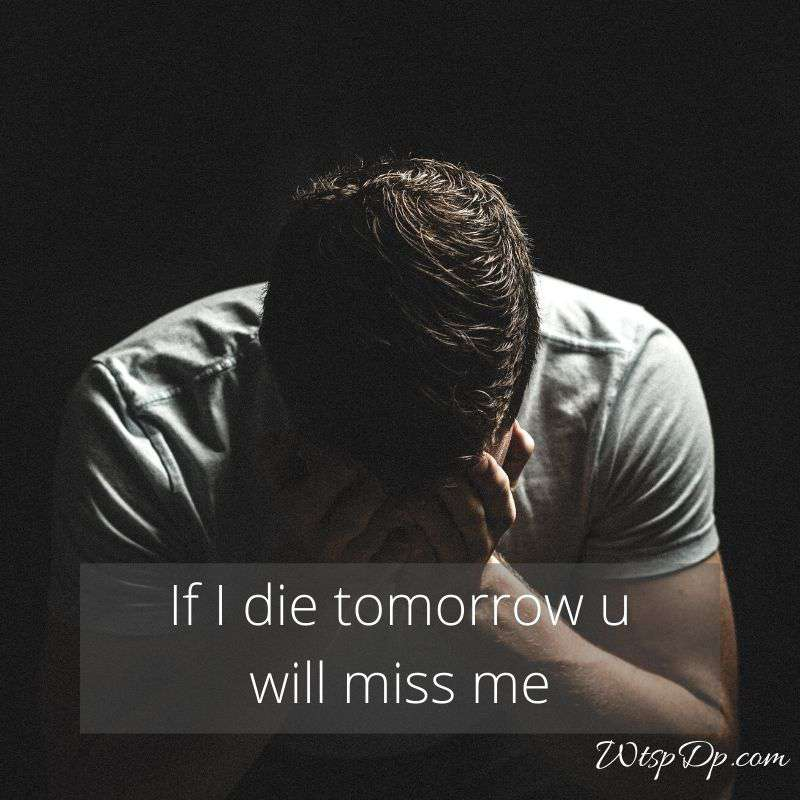 You will miss me whatsapp dp image