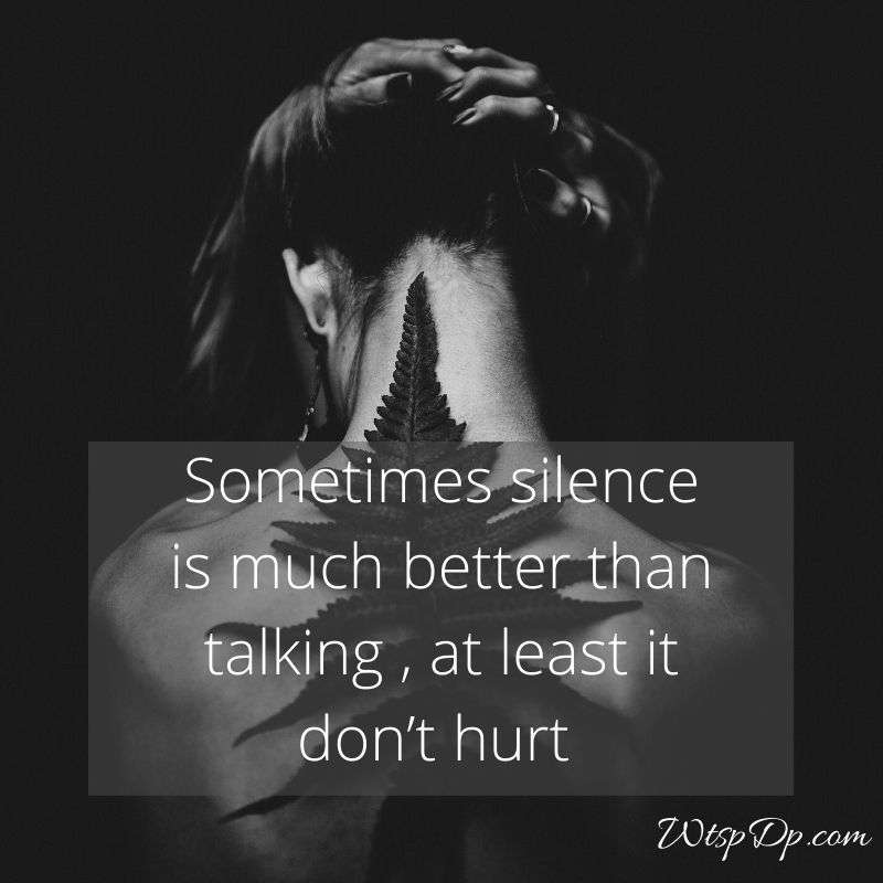 Sometimes silence is much better