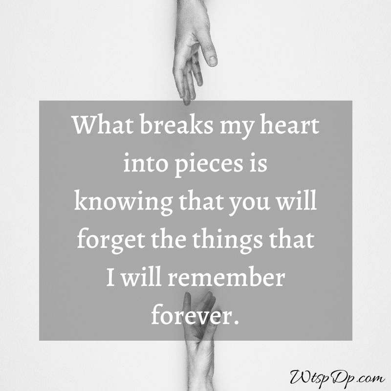 I will remember forever whatsapp dp image
