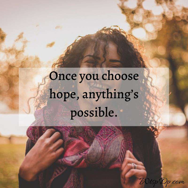 Anything is possible whatsapp dp image